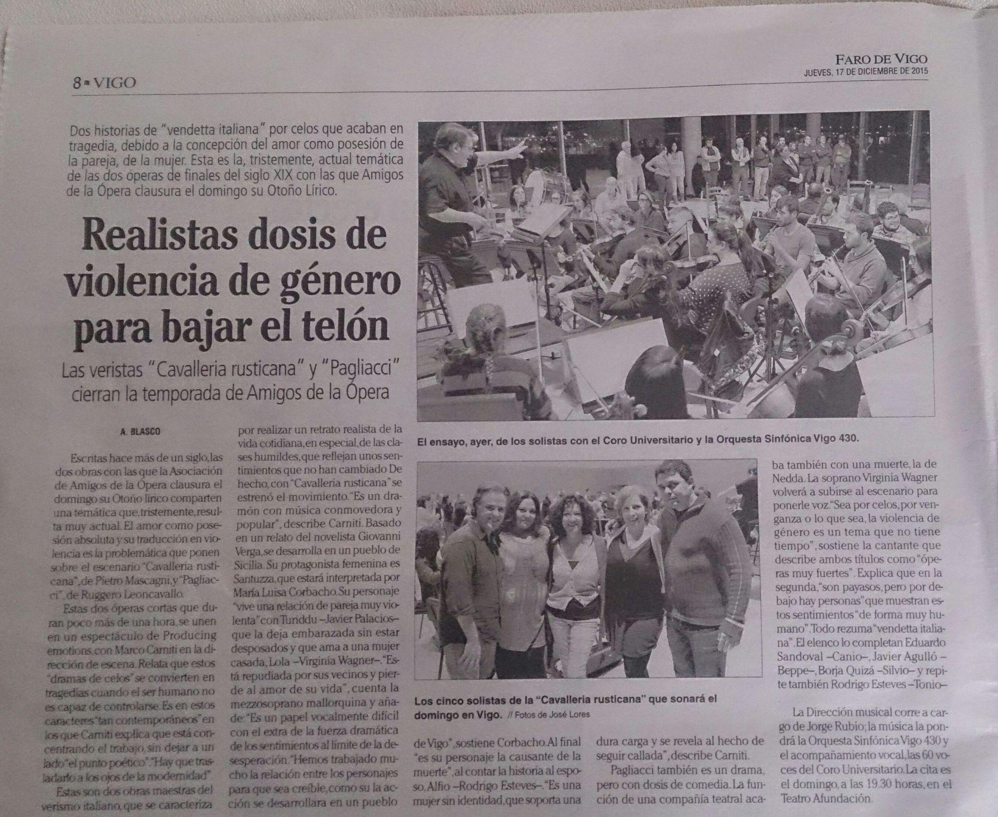 Hoy hablan en Faro de Vigo de nuestra Cavalleria Rusticana & Pagliacci