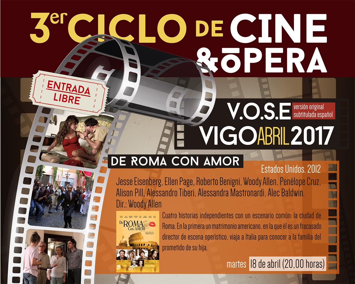 Tercera proyección del 3er Ciclo de Cine y Ópera que anualmente organiza Amigos de la Ópera de Vigo.