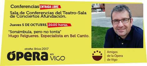 Faro de Vigo. Conferencia Hugo Felgueres