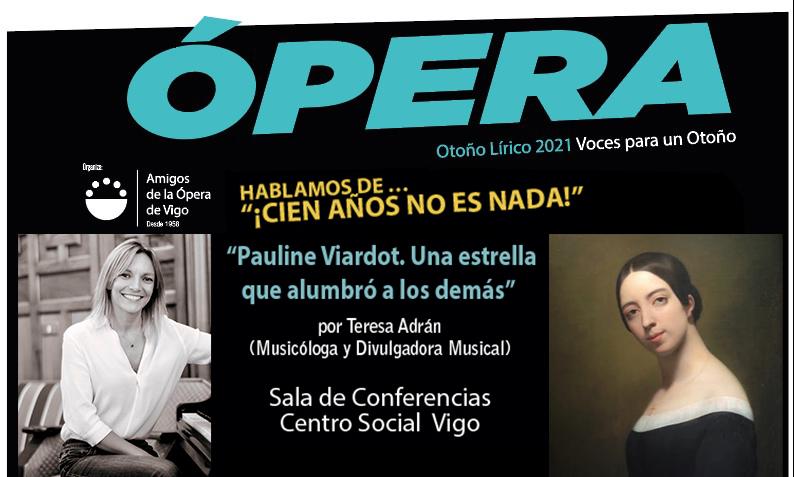 """Conferencia: """"Pauline Viardot. Una estrella que alumbró a los demás"""""""