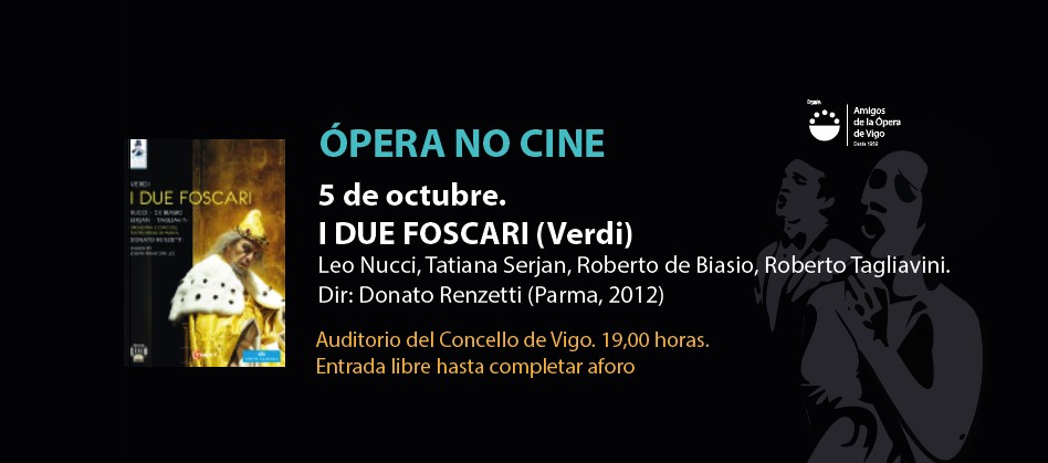 I DUE FOSCARI (Verdi). ÓPERA NO CINE